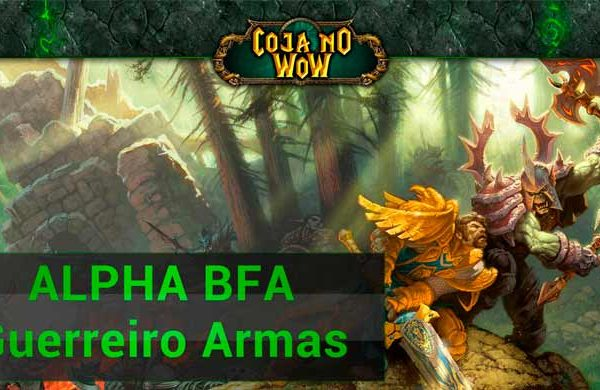 alpha-guerreiro-arms-arvore-de-talentos-battle-for-azeroth-capa