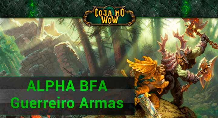alpha-guerreiro-arms-arvore-de-talentos-battle-for-azeroth-capa